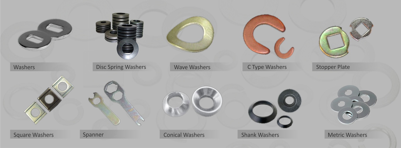 Washers, Disc Spring Washers, Wave Washers, C Type Washers, Stopper Plate, Square Washers, Spanner, Conical Washers, Shank Washers, Metric Washers
