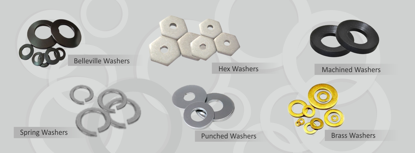 Belleville Washers, Hex Washers, Machined Washers, Spring Washers, Punched Washers, Brass Washers